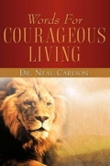 Support Words for Courageous Living by buying the Devotional book
